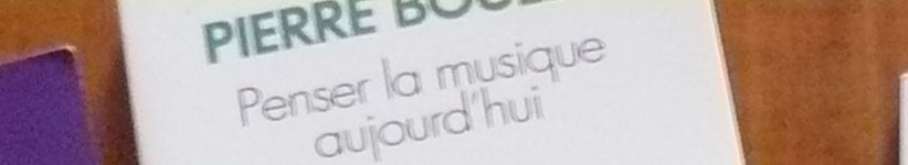 une partie de la couverture du livre de Pierre Boulez