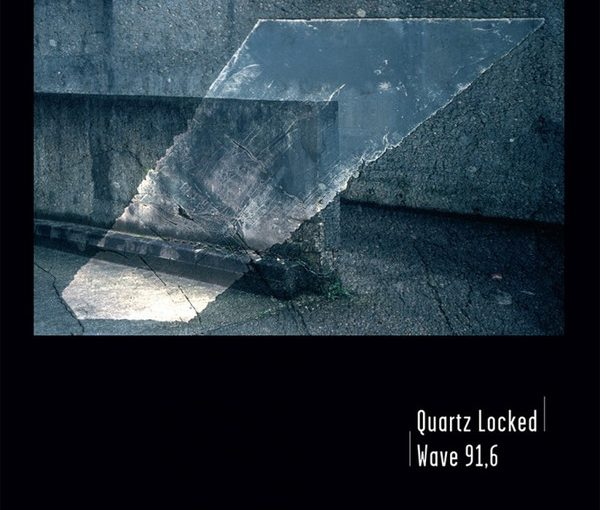 Pochette de l'album Wave 91,6 de Quartz Locked