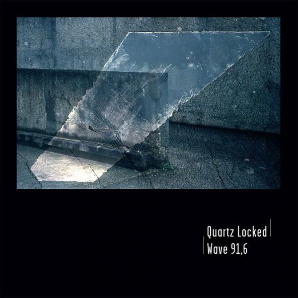 Pochette de l'album Wave 91,6 de Quartz Locked