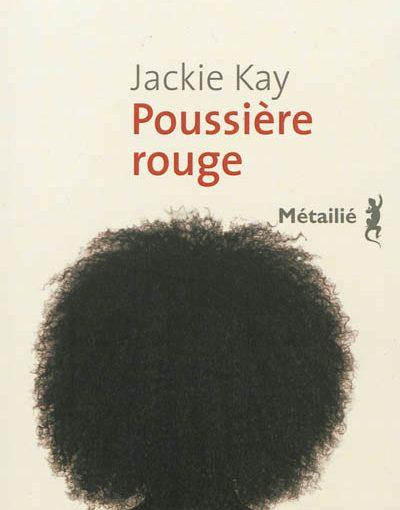 Poussière rouge, de Jackie Kay